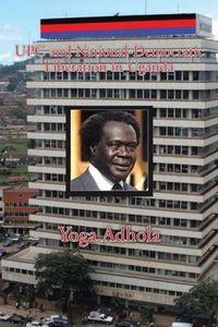 UPC and National-Democratic Liberation in Uganda