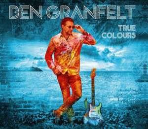 True Colours - Ben Granfelt