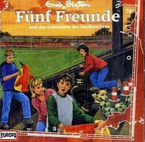 Fünf Freunde-076/und das Geheimnis des Maskottchen