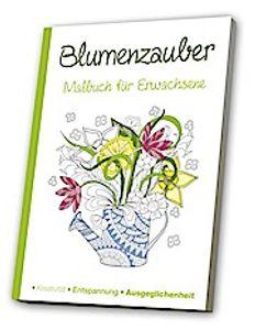 Malbuch für Erwachsene - Mein Blütenzauber